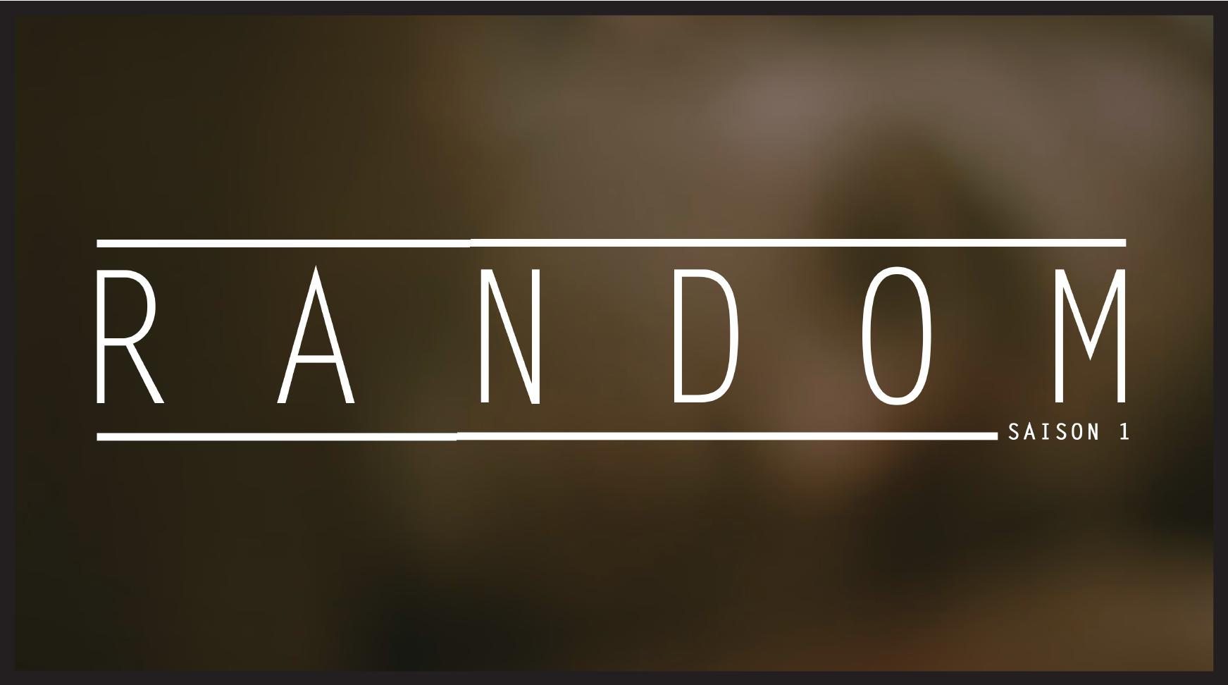 épisode 07, saison 01 - random