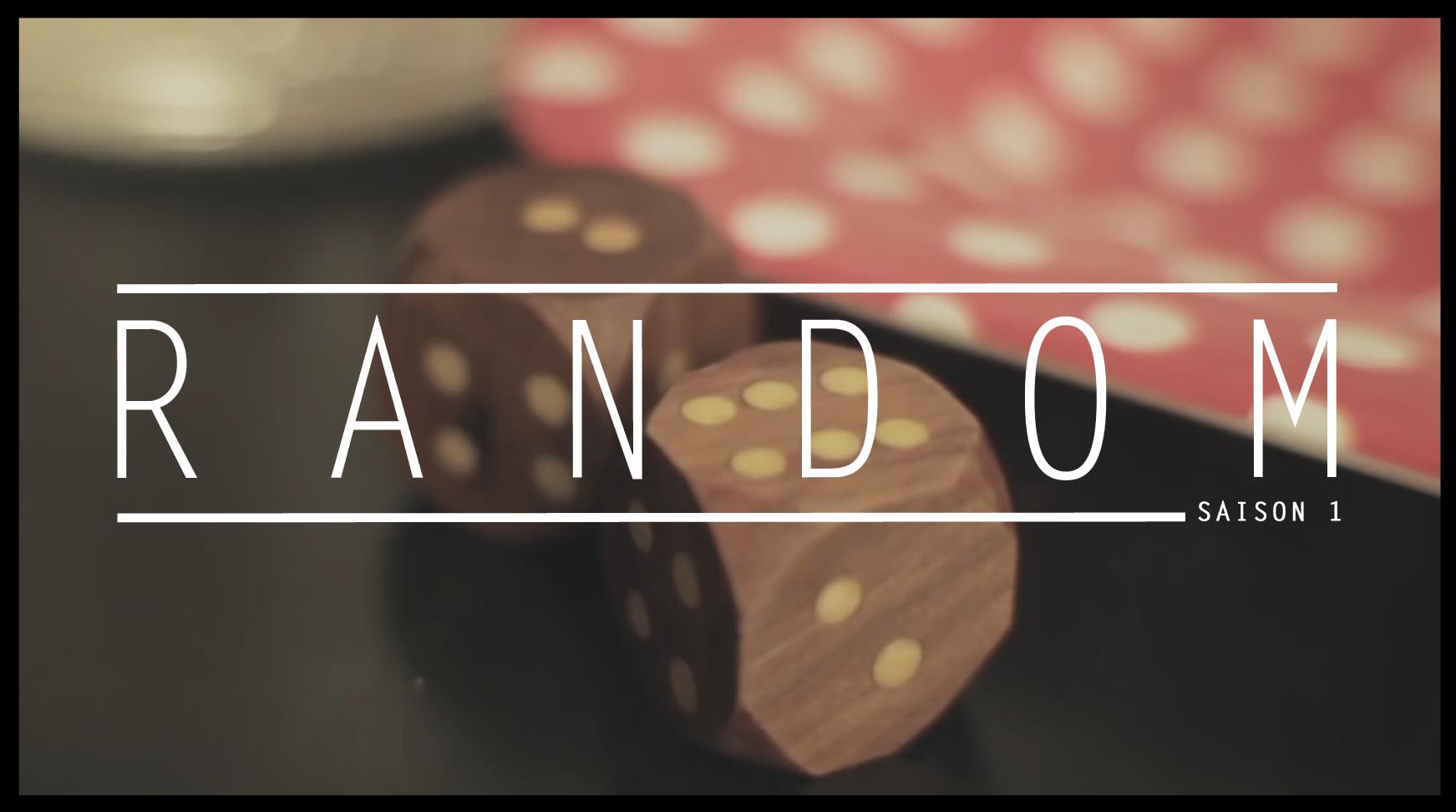 épisode 01, saison 01 - random