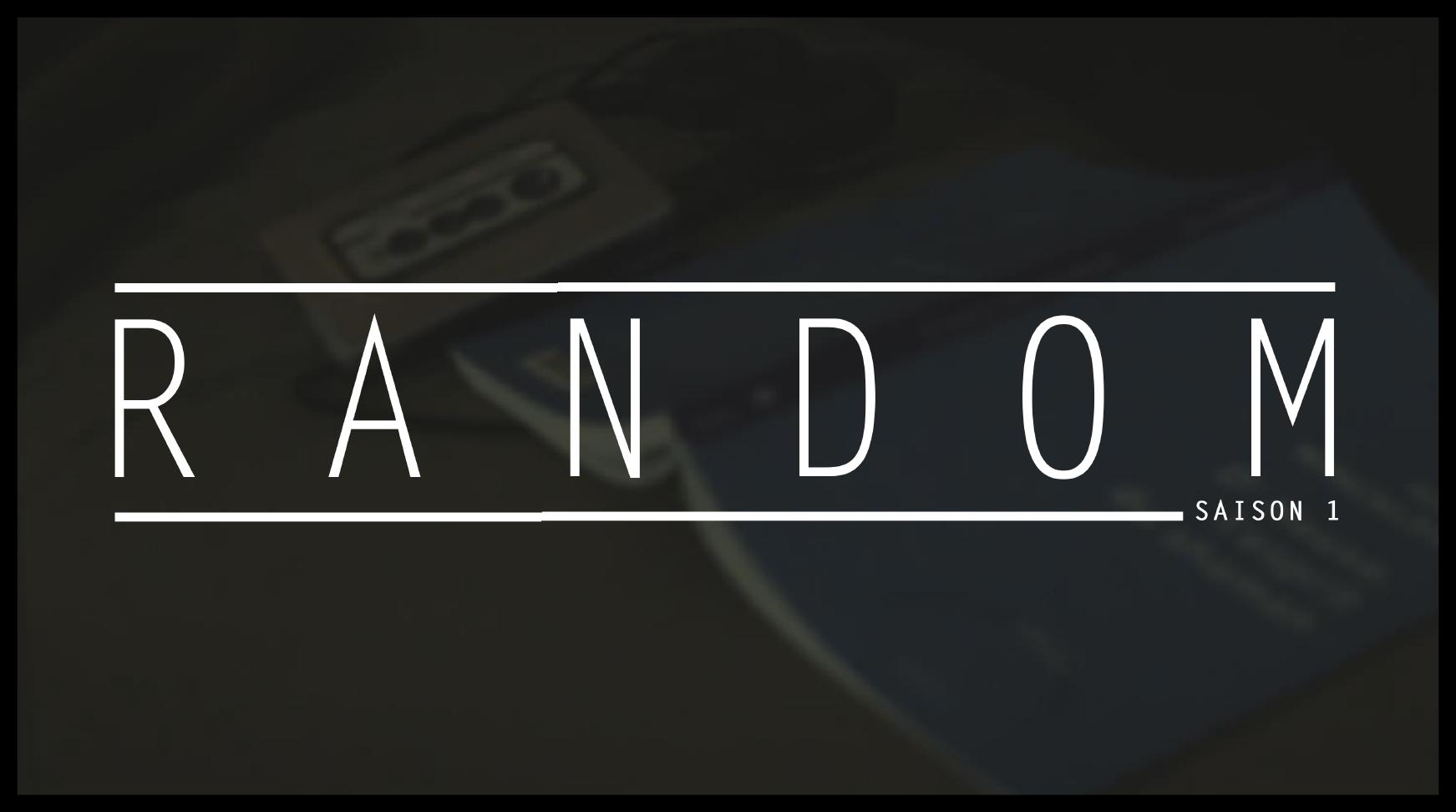 épisode 05, saison 01 - random
