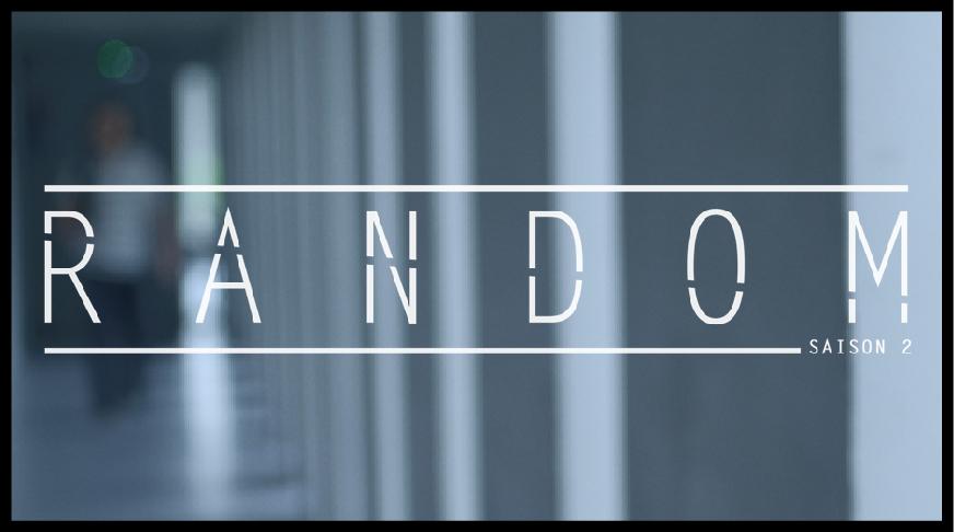 Random saison 02- épisode 02