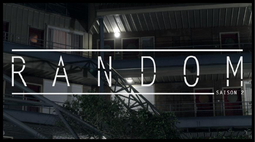 saison 02, épisode 05 - RANDOM